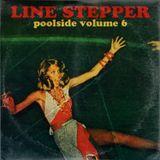 Line Stepper - Poolside Volume 6