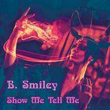 Show Me Tell Me
