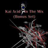 Kai Acid - In The Mix - 2012 June Bonus Set