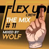 Flex Up Crew The Mix #11 - WOLF