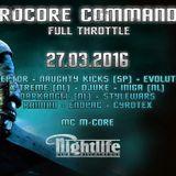 Naughty Kicks & MC M-Core @ Hardcore Commanded VII Full Throttle - Aachen - 27.03.2016 (GER)