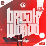 BREAK-WON-DO #028 [Guestmix By Kelayx]