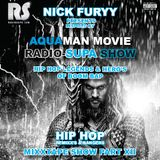 RADIO-SUPA AQUAMAN - MIXTAPE HIP HOP - SOUNDTRACK RADIO SHOW XII BY NICK FURYY