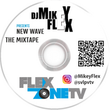 NEW WAVE  THE MIXTAPE by DJ MIKEY FLEX (BEST OF 2018 TRAP HITS )