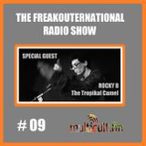 The FreakOuternational Radio Show #09 09/05/2014