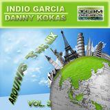 Indio García & Danny Kokas - Around The Mix Vol. 3