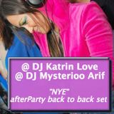 DJ Katrin Love & DJ Mysterioo Arif - NYE live afterParty back2back set