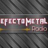 Efecto Metal Radio 8-10-19