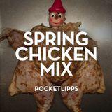 Spring Chicken Mix - Nov 2013