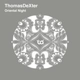 ThomasDeXter - Oriental Night