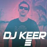 Mixed by DJ KEER April 2018