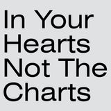In Your Hearts Not The Charts Nr.1