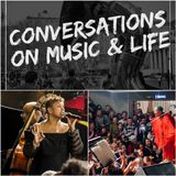 Conversations on Music & Life  - Guest: Antoinette Montague