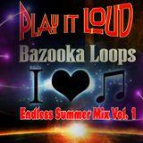 Bazooka Loops Endless Summer Vol 1