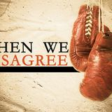 When We Disagree - Audio