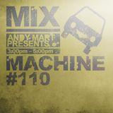 Andy Mart - Mix Machine@DI.FM 110