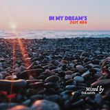 iN My Dream's Part 84 (Mixed by D&mON)
