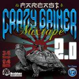 far east CRAZY GRIMER mixtape 2.0