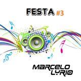 Marcelo Lyrio - Festa 3