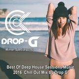 Winter Special 2016 Mix ♦ Best Of Deep House Sessions Music 2016 ♦ Chill Out Mix by Drop G