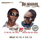 THE SESSION RADIO SHOW:  VYBZ KARTEL vs MAVADO.  DJ MAO vs DJ BLESS  THE SESSION vs KINGSTON CREW