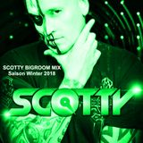 Scotty BIGROOM Opening MIX Saison Winter 2018