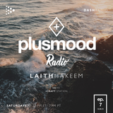 PlusMood Radio ep.7 (Live From PlusMood Headquarters - Toronto) + Special Guest ~ HustleGRL