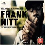 Soul Circle Radio Show Presents Frank Nitt #124