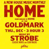 Strobe - HOME live At The Goldmark December 2015 Hour 3