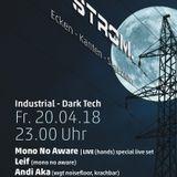 Andi Aka @Strom. 2018-04-20 Bochum, Projekt-X (Part 2/3)