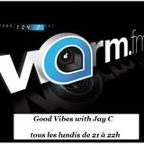 good vibes with Jay C radioshow 18-07-2016
