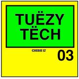 TuezyTech 03