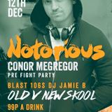 Notorious Conor Megregor Pre Fight Party 12th December @ Biddys Bar & Bistro  Live 2Hr Set