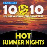 Soundwaves 10@10 #215: Hot Summer Nights