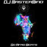 DJ MasterMind Presents: GO Afro Beats