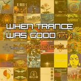 When Trance Was Good pt. 1