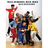 OLD SCHOOL HIP HOP 80'S EDITION