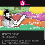 The Mixtape Series 13 | The Alphabet Mixtape | BBC Asian Network | Bobby Friction | November 2017