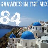 Havabes In The Mix - Episode 084