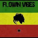 FLOWIN VIBES - IN MEMORIES RIDDIM MIX