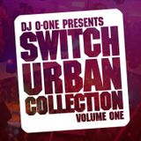 SWITCH URBAN COLLECTION mixed by DJ O-ONE