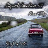 Liquid Emotion 57 - Road Trip