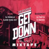 Get Down Mixtape by DJ Tantin,DJ Bionic,DJ Nana Sky and DJ Menelik