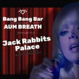 Downtempo Chill Jazzy : Jack Rabbits Palace ; Twin Peaks Audible Adventure
