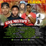 Live Mixtape Sessions 03