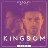 Gorgon City KINGDOM Radio 053