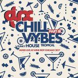 DJ-X Chill Vybes Part III