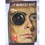 LE MONOCLE NOIR saison 1 episode 19 - Le monocle est une maladie du cerveau
