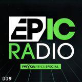 Jeremy Olander & Fehrplay - Eric Prydz's Epic Radio 009 (Pryda Friends Special) - 21.08.2013