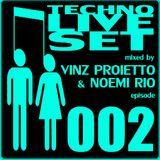 TECHNO LIVE SET #002 mixed by Vinz Proietto & Noemi Rio